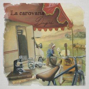 album La carovana - Duprè