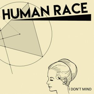 album I Don't Mind - Human Race