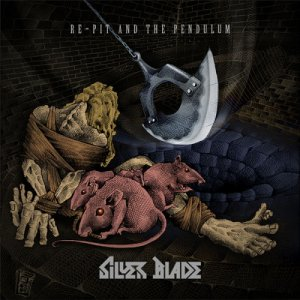 album Re-Pit and The Pendulum - Silver Blade
