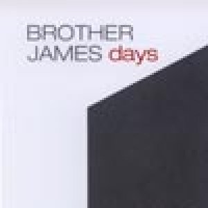 album Days - Brother James