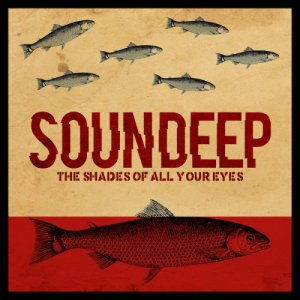 album The shades of all your eyes - soundeep