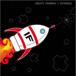 album Asteroidi - Isolati Fenomeni