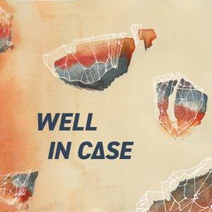 album WELL IN C∆SE - Well in c∆se