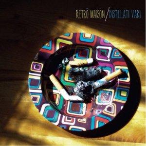 album Distillati Vari - Retrò Maison