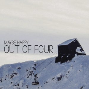 album OUT OF FOUR - Maybe Happy