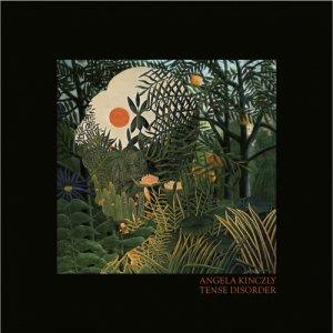 album Tense Disorder - Angela Kinczly