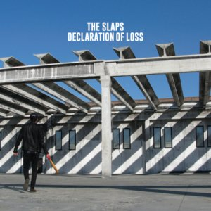 album Declaration Of Loss - The Slaps