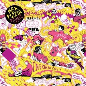 album Pedate - Sex Pizzul