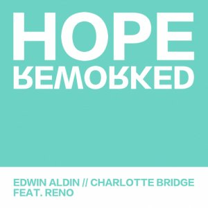 RENO Hope (Reworked) [feat. Edwin Aldin & Charlotte Bridge] copertina