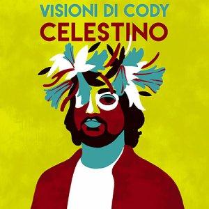 album Celestino - Visioni Di Cody