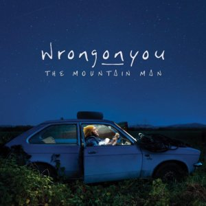 wrongonyou The Mountain Man copertina