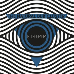 album B-Deeper - The Natural Dub Cluster