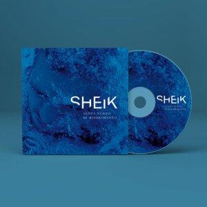 album SHEIK - SENZA PUNTO DI RIFERIMENTO - SHEIK