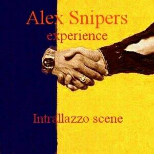 album Intrallazzo Scene - Alex Snipers