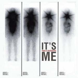 album It's me - Paolo Ruggiero