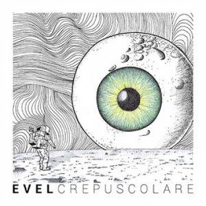 album Crepuscolare - Evel
