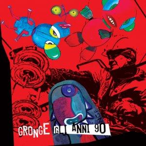 album Gli anni '90 - gronge