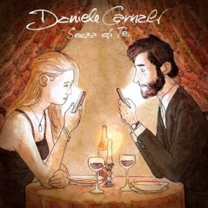 album Senza Di Te - Daniele Carnali