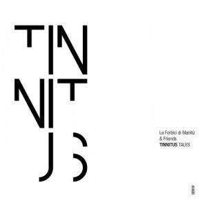 album Tinnitus Tales - Le Forbici di Manitu'
