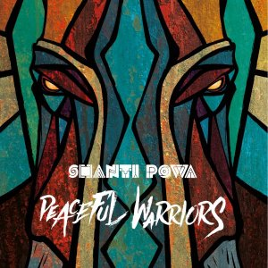 Shanti Powa Peaceful Warriors copertina