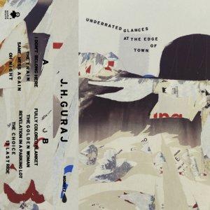 album Underrated Glances At The Edge Of Town - J.H. Guraj