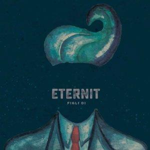 album Figli Di - ETERNIT