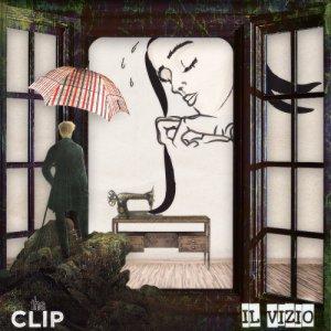 album Il Vizio [EP] - The CLIP