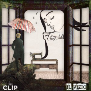 album Il Vizio [EP] - The CLIP