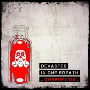 album IN ONE BREATH - Corruption - DEVASTED punk
