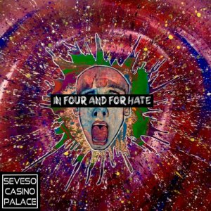 album In Four and for Hate - Seveso Casino Palace
