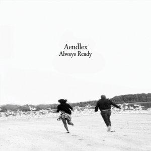album Always Ready - Aendlex