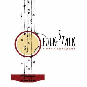 album FOLK STALK - L'Armata Brancaleone