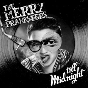 album Till Midnight - The merry Pranksters