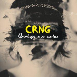album Qualcosa a cui credere - CRNG
