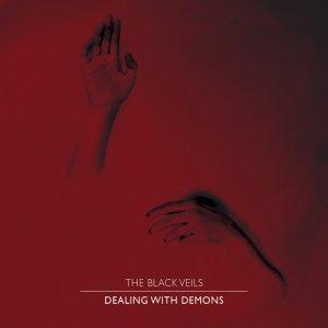 album Dealing with Demons - The Black Veils