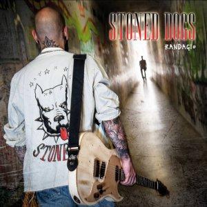 album RANDAGIO - STONED DOGS
