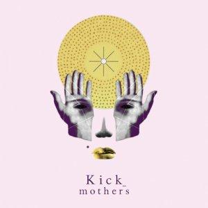 album Mothers - Kick_