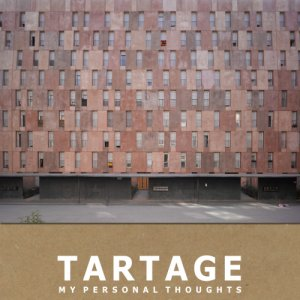 album My personal thoughts - Tartage