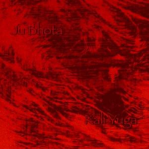 album Kali Yuga - Ju Bhota