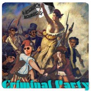 album La Revolution Bourgeoise - Criminal Party