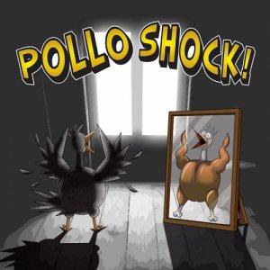 album Pollo Shock! - Pollo Shock!