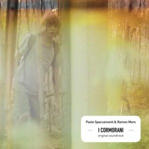 album Paolo Spaccamonti & Ramon Moro - I Cormorani OST - Paolo Spaccamonti
