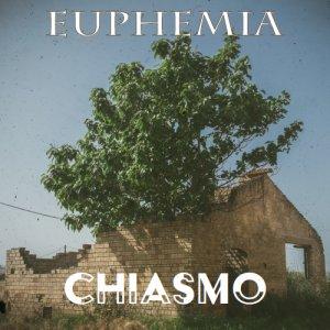 album Chiasmo - Euphemia