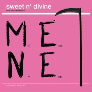 album MY EXIT, NO EXIT - Sweet And Divine