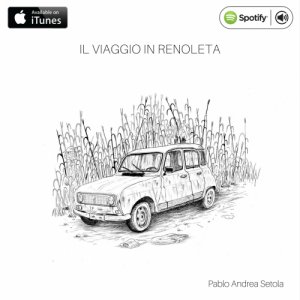 album Il viaggio in Renoleta - Pablo Andrea Setola