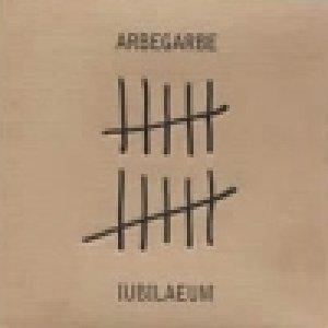 album Iubilaeum - Arbe Garbe