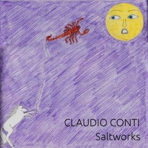 album Saltworks - Claudio Conti