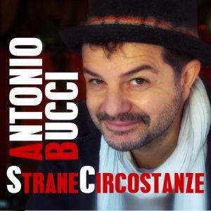 album Strane circostanze - AntonioBucci