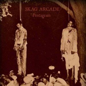 album Pentagram - SKAG ARCADE