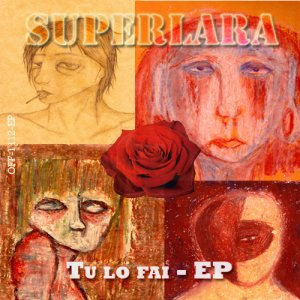 album Tu lo fai - Ep - superlara